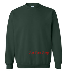Guts Then Glory Sweatshirt
