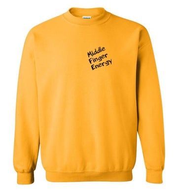 Middle Finger Energy Sweatshirt