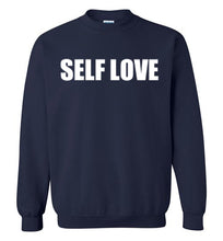 SELF LOVE Sweatshirt