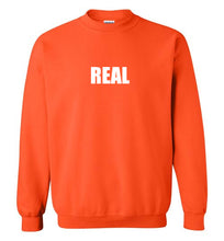 REAL Sweatshirt - UniqXpression