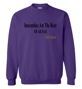 Life Facts: Insecure Sweatshirt - UniqXpression