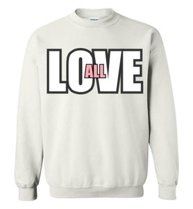 Love All Sweatshirt - UniqXpression