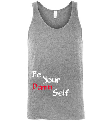 Be Your Damn Self Tank