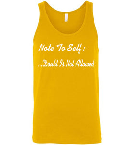 Note To Self: Doubt Is Not Allowed Tank - UniqXpression