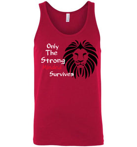 Only The Strong Minded Survives Tank - UniqXpression