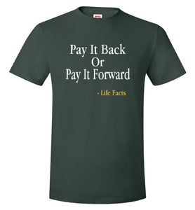 Life Facts: Pay It Back Or Pay It Forward - UniqXpression