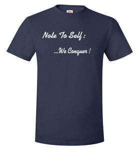 Note To Self: We Conquer - UniqXpression