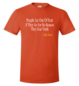 Life Facts: Liers Fear Truth - UniqXpression