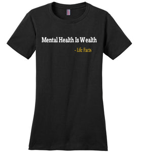 Life Facts: Mental Health Is Wealth