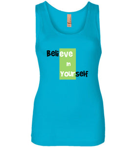 Believe In Yourself Tank - UniqXpression
