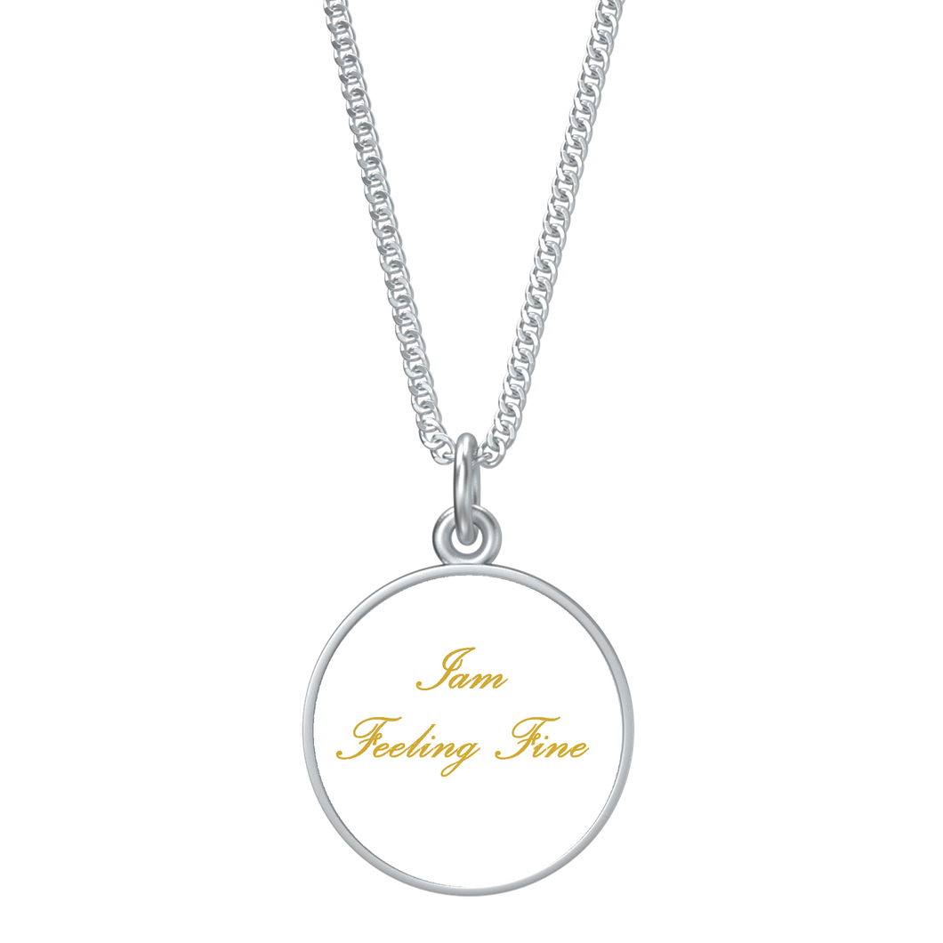 Iam Feeling Fine Affirmation Necklace - UniqXpression