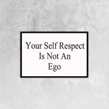 Self Respect Canvas Prints