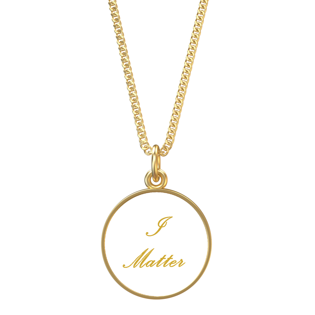 I Matter Affirmation Necklace - UniqXpression