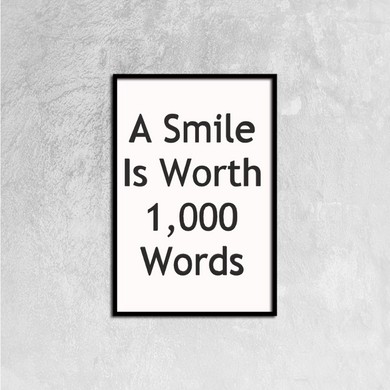 A Smile Is Worth 1000 Words Canvas Prints