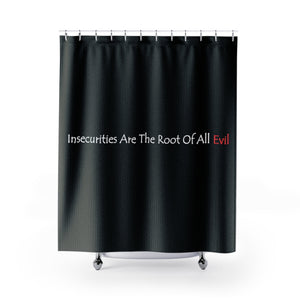 Insecurities Shower Curtains