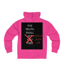 THE TRUTH SHALL SHUT YOU UP Unisex French Terry Zip Hoodie - UniqXpression