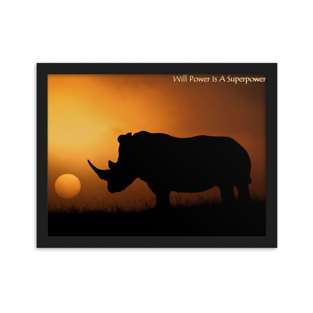 Will Power Is A Super Power Framed matte paper poster