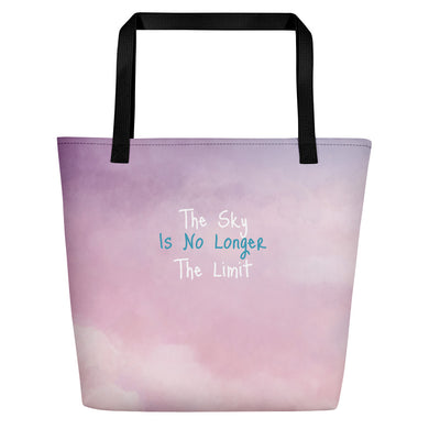 Sky Is No Longer The Limit Beach Bag
