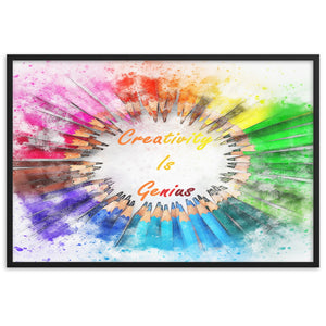 Creativity Is Genius Framed matte paper poster