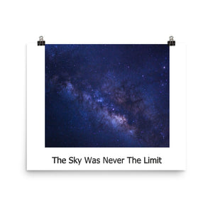 Sky Was Never The Limit Paper Poster
