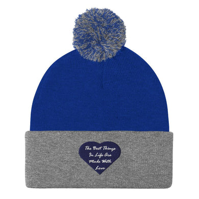 Best Things In Life Are Made With Love Pom-Pom Beanie