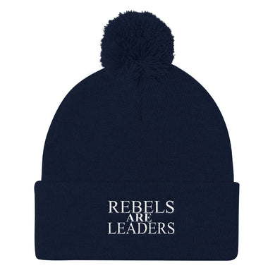 Rebels Are Leaders Pom Pom Knit Cap