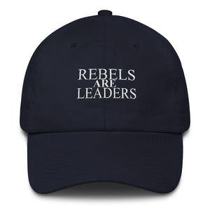 Rebels Are Leaders Cotton Cap