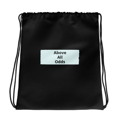 Above All Odds Drawstring bag