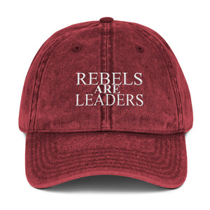 Rebels Are Leaders Vintage Cotton Twill Cap