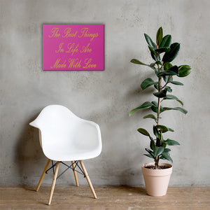 Best Things In Life Canvas