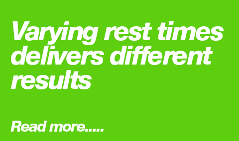 Varying rest times delivers different results.