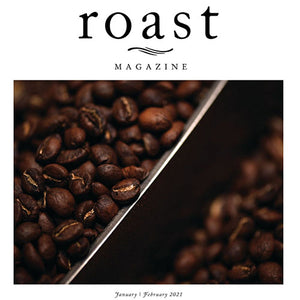 Roast Magazine Jan / Feb 2021