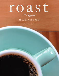 Roast Magazine May/June 2019