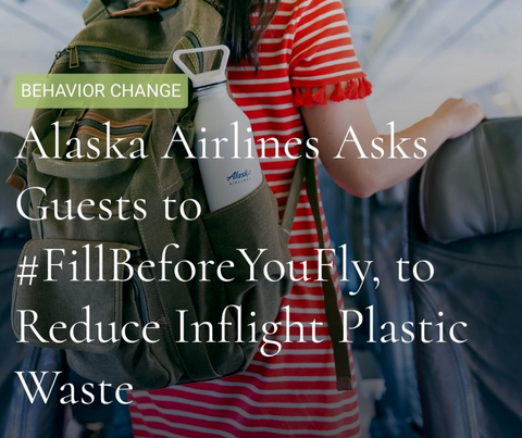 Alaska Airlines, Fill Before You Fly, Airport Improvements, Stop Plastic Pollution, Improvements, Planet Renu
