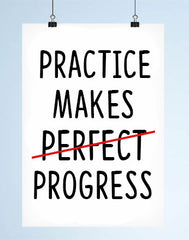 practice makes progress inspirational quote