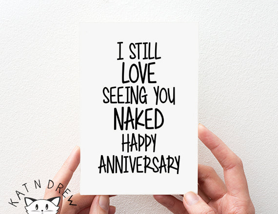 Love Seeing You Naked/ Anniversary Card.  PGC030