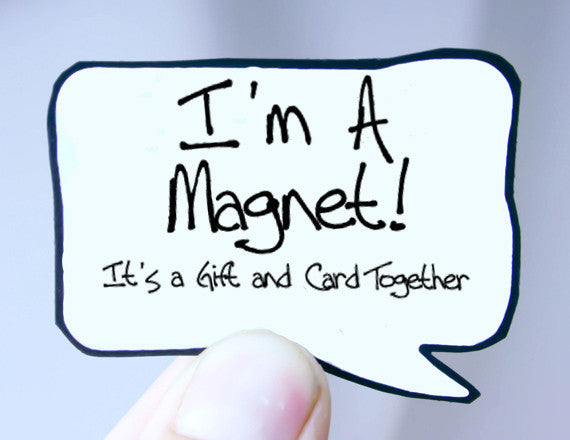 magnet speech bubble from kat n drew cards