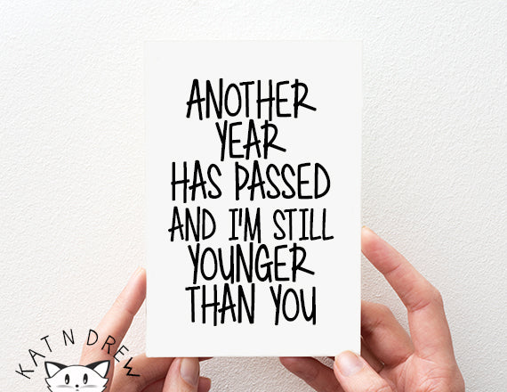 younger than you birthday card