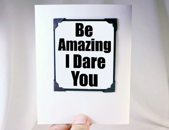 be amazing greeting card and magnet gift