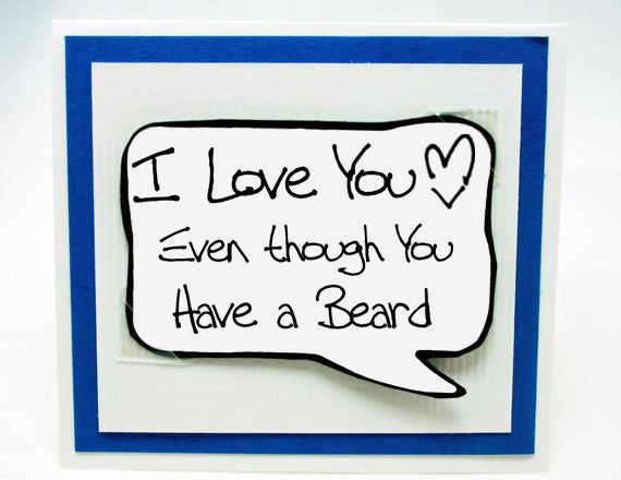 funny beard quote for guys. blue note card. funny valentine for him.