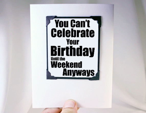 funny birthday card and magnet quote for late birthday