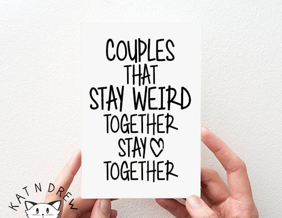 stay weird austin card. couples anniversary card