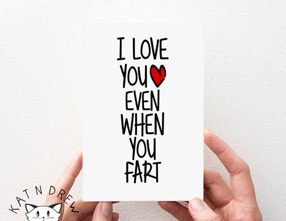 I Love You Even/ Fart Card.  PGC123