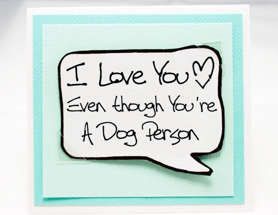 dog lover anniversary card. cute love you birthday card.