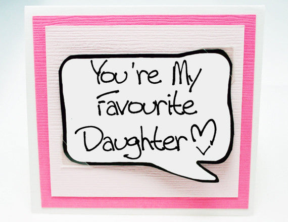 funny birthday card for daughters. cute card for daughters.