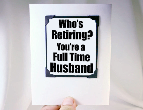 retirement card for husband funny quote magnet