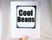 funny quote card for friends cool beans
