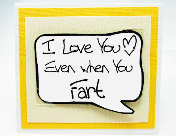 funny fart card for boyfriends. love you card for him.
