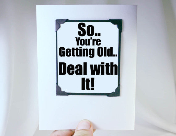 getting old funny birthday quote and gift
