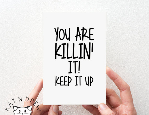 Keep It Up Card.  PGC039
